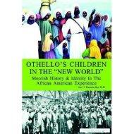 Othello's Children in the New World